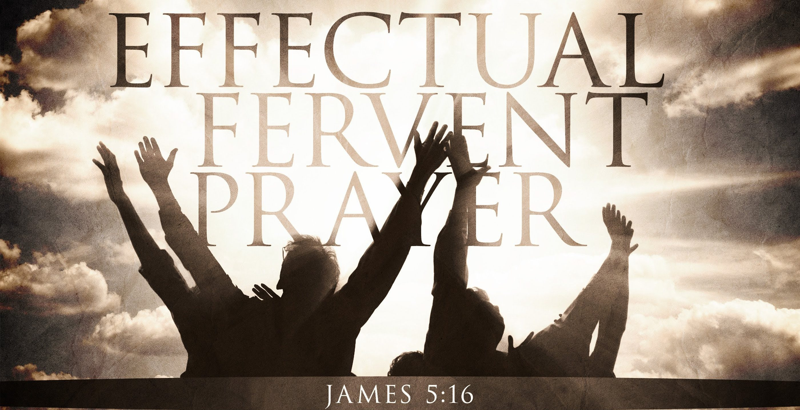 effectual fervent prayers